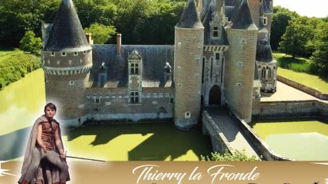 Thierry la Fronde au château du Moulin