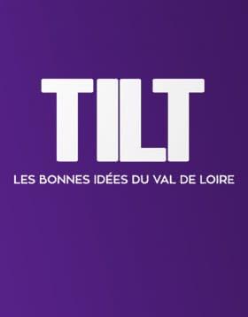 TILT - Suivez le guide en Loir-et-Cher sur TV Tours