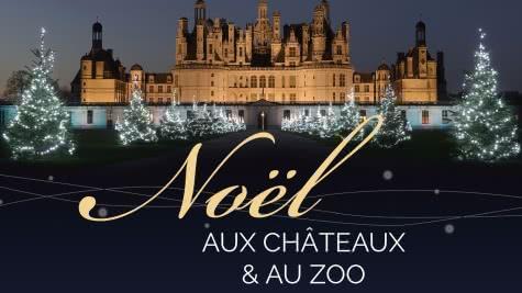 Brochure Noël aux Châteaux et au Zoo en Loir-et-Cher Val de Loire - Edition-2018-2019