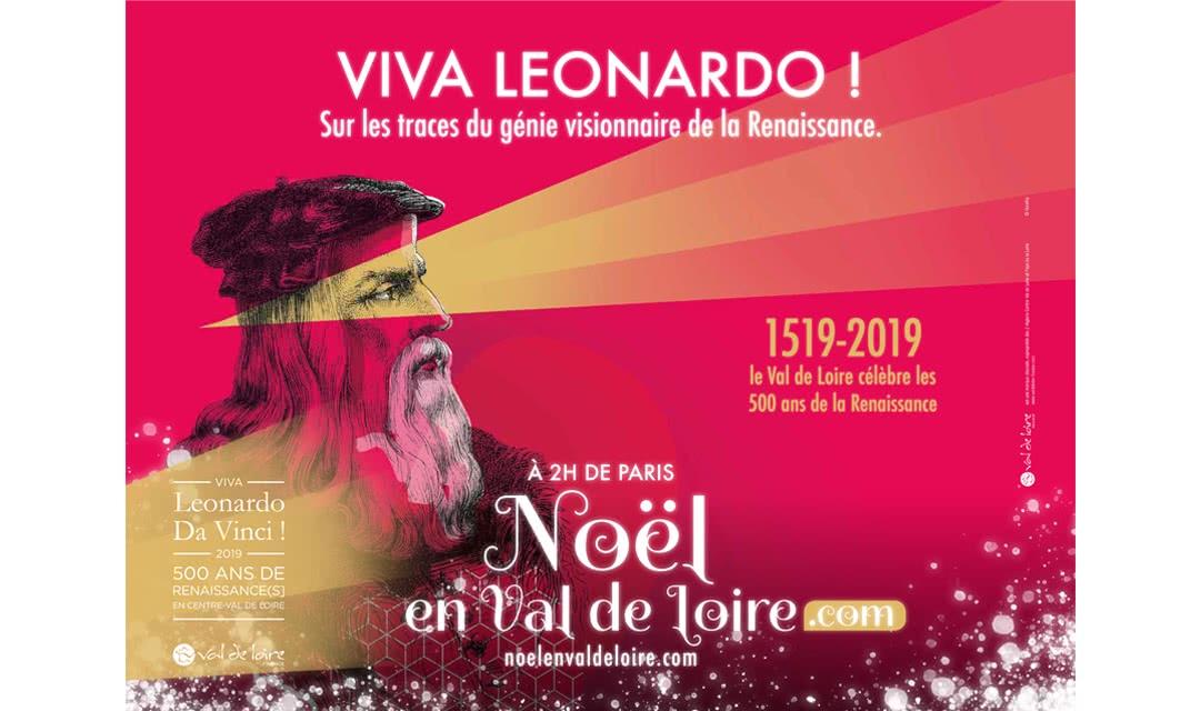 Provoyage - Campagne Noël en Val de Loire et Loir-et-Cher - 500 ans de Renaissances