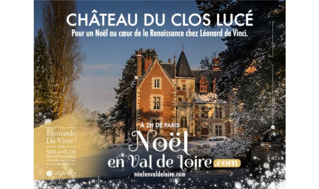 Provoyage - Campagne Noël en Val de Loire et Loir-et-Cher - Clos Lucé