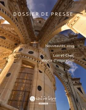 Dossier de presse - Nouveautés 2019 en Loir-et-Cher Val de Loire