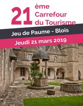 Actualités du tourisme en Loir-et-Cher - Le Carrefour du Tourisme 2019
