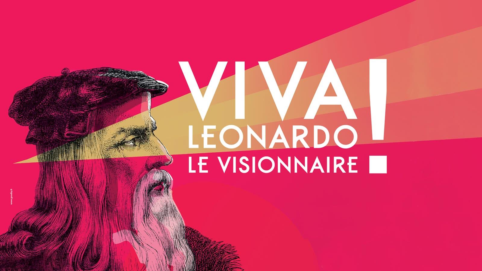 Viva Da Vinci - Campagne Paris - 500 ans de Renaissances en Loir-et-Cher Val de Loire
