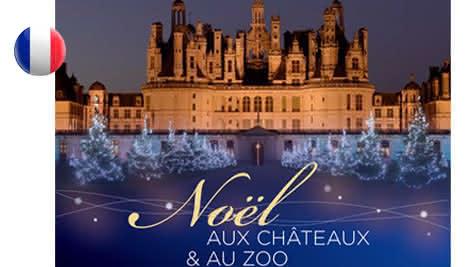 Brochure à destination des professionnels - Noël aux châteaux et au zoo