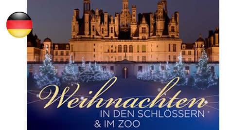 Weihnachten-in-den-Schlössern-und-im-Zoo-Loiretal2019