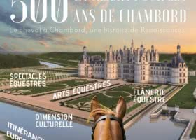 Evènement-spectacle 500 cavaliers pour les 500 ans de Chambord