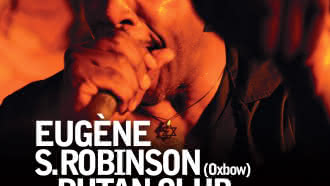 Concert : Eugene S. Robinson & Putan Club « Low house »