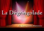 Pièce de théâtre la Dégringolade en Vendômois