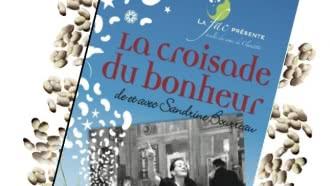 Théâtre : «La Croisade du bonheur»