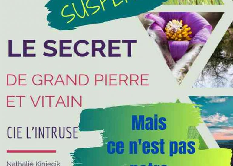 secret-grand-pierre-vitain-cie-intruse