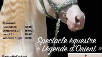 Spectacle équestre «Légende d'Orient» à Maray